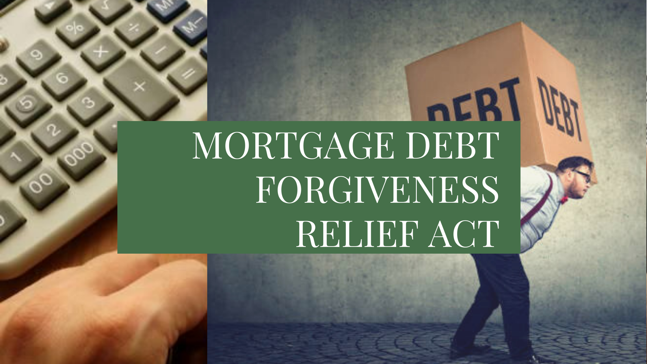 Mortgage Debt Forgiveness Relief Act 2020