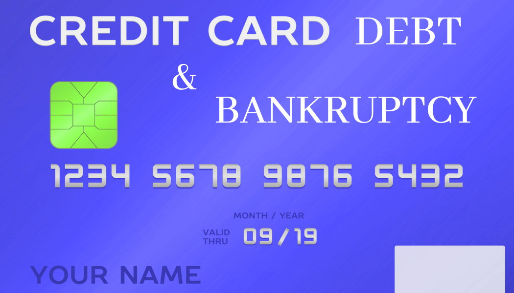Credit Card Debt & Bankruptcy