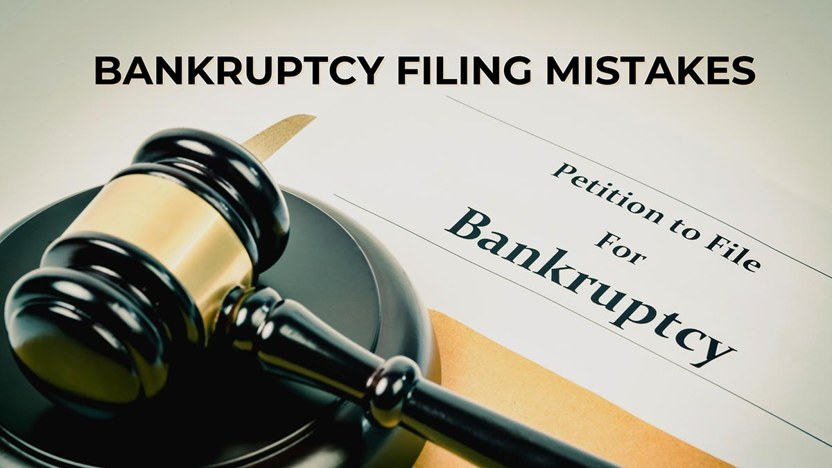 Mistakes People Make When Filing for Bankruptcy in California